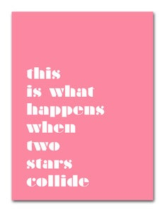Image of 'When Stars Collide' Print