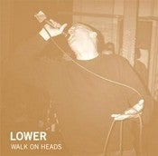 Image of Lower - Walk On Heads 7""