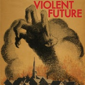 Image of Violent Future - S/T 7""