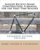 Image of Lugged Bicycle Frame Construction, A Manual for the First Time Builder: Expanded 2nd Edition