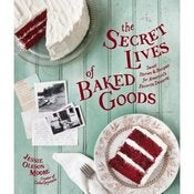 Image of PRE-ORDER: Autogaphed/Signed Copy of The Secret Lives of Baked Goods