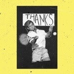 Image of Thanks - Demos CD or Tape
