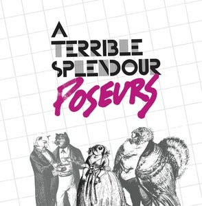 Image of A Terrible Splendour - Poseurs (dsr067LP) - ltd edition vinyl - 300 copies white vinyl - first press
