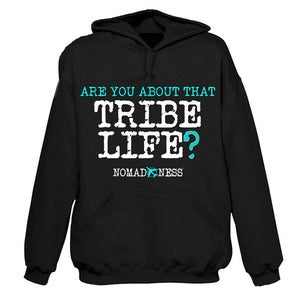 Image of TRIBE LIFE Hoodie (w/Newbie Pack Option)