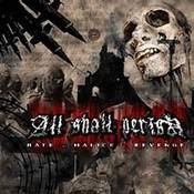 Image of All Shall Perish - Hate Malice Revenge