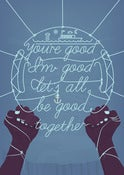 Image of Let's be good together