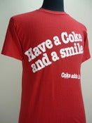 Image of Have a Coke and a smile. T shirt