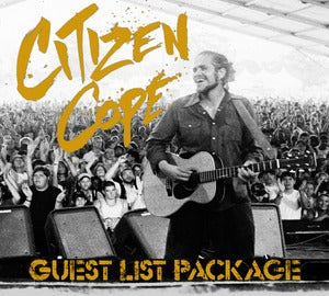 Image of CITIZEN COPE LIMITED-QUANTITY GUEST-LIST PACKAGES