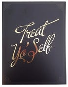 Image of Treat Yo' Self Card