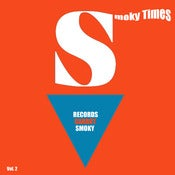 Image of SMOKY CARROT RECORDS - Smoky Times, Vol. 2 - 12&quot; vinyl