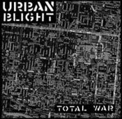 Image of Urban Blight-Total War ep