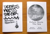 Image of Debris Meets The Sea zine by Martin Machado and Ryan Beavers