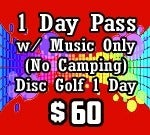 Image of 1 Day Pass including Disc Golf Tournament options. (no camping options)