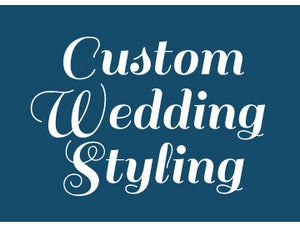 Image of Custom Wedding Styling