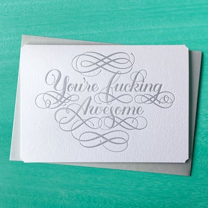 Image of You're Fucking Awesome card