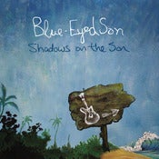"Image of Blue-Eyed Son ""Shadows on the Son"" CD + ""West of Lincoln"" CD + T-shirt *Preorder Special*"