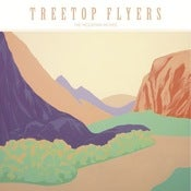Image of TREETOP FLYERS 'The Mountain Moves' CD