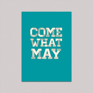 Image of Come what may
