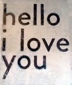 Image of Hello I Love You by Sugarboo Designs