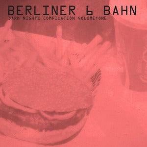 Image of Berliner 6 Bahn  Dark Nights Compilation Volume: One (LP+CDr, Ddsdans)