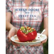 Image of Screen Doors and Sweet Tea: Recipes and Tales from a Southern Cook