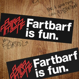 Image of Large Fartbarf is fun. Bumper Sticker