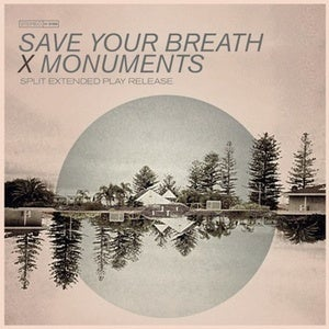 Image of Save Your Breath X Monuments Split EP Vinyl Release 7""