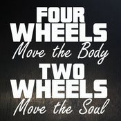 Image of Two Wheels Move The Soul
