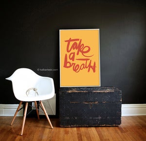 Image of TAKE A BREATH poster print