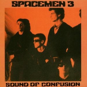 Image of SPACEMEN 3 | SOUND OF CONFUSION LP