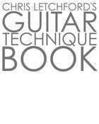 Image of Chris Letchford's 6 String Guitar Technique Instructional Book