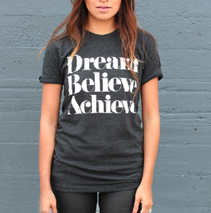 Image of DREAM BELIEVE ACHIEVE Tee  