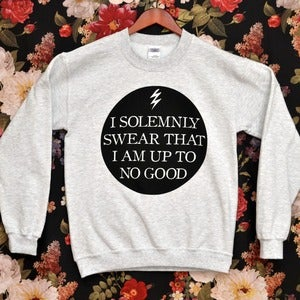 Image of 'I Solemnly Swear That I Am Up To No Good' Sweater
