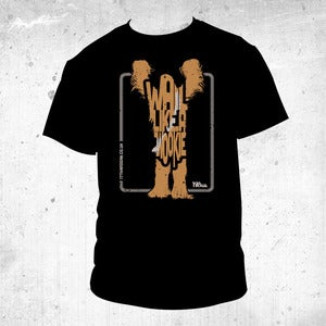 Image of LIMITED EDITION Wail Like A Wookie Tee