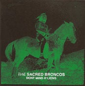 Image of Sacred Broncos Dont Mind /// Lions