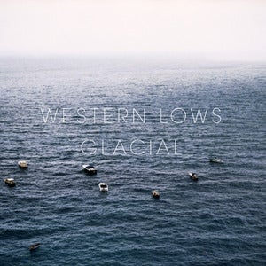 Image of Western Lows - Glacial CD