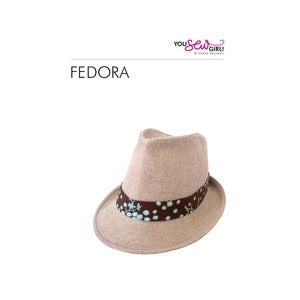 Image of You Sew Girl - Fedora Pattern