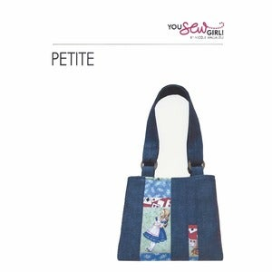 Image of You Sew Girl - Petite Bag Pattern