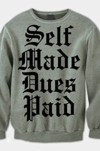 Image of Self Made. Dues Paid. Crew Neck (Grey)